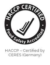 HACCP - Certified by CERES (Germany)